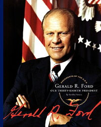 Gerald_R._Ford:_Our_Thirty-Eig