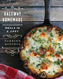 Halfway Homemade: Meals in a Jiffy