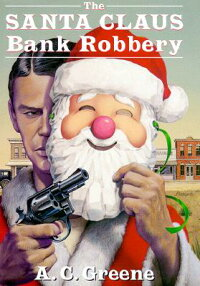 The_Santa_Claus_Bank_Robbery