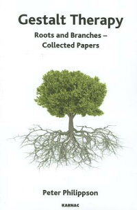 GestaltTherapy:RootsandBranches-CollectedPapers