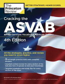 Cracking the ASVAB, 4th Edition: All the Strategies, Practice, and Review You Need to Score Higher