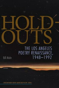 Hold-Outs:TheLosAngelesPoetryRenaissance,1948-1992
