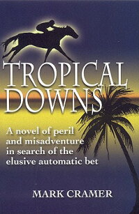 Tropical_Downs:_A_Novel_of_Per