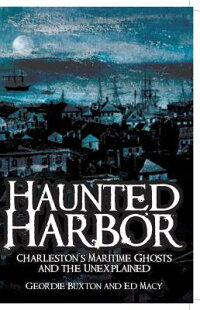 Haunted_Harbor:_Charleston's_M