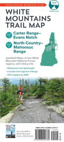 AMC White Mountains Trail Map: Maps 5-6: Carter Range-Evans Notch and North Country-Mahoosuc