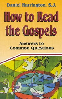 How_to_Read_the_Gospels