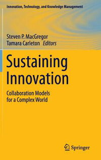 SustainingInnovation:CollaborationModelsforaComplexWorld