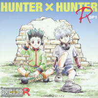 「HUNTER×HUNTER_R」SP1