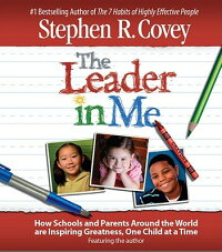 The_Leader_in_Me:_How_Schools