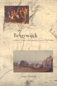 Beverwijck:_A_Dutch_Village_on
