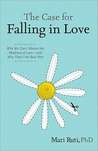 The_Case_for_Falling_in_Love: