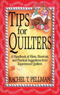 Tips_for_Quilters