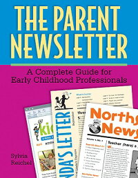 The_Parent_Newsletter:_A_Compl