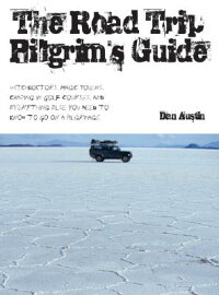 The_Road_Trip_Pilgrim's_Guide: