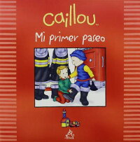 Caillou,MiPrimerPaseo:CaillouMyFirstFieldTrip[MarkDaly]