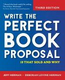 Write the Perfect Book Proposal: 10 That Sold and Why