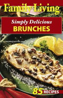 Family Living: Simply Delicious Brunches (Leisure Arts #75287)