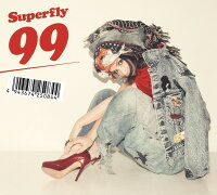 99(初回限定盤CD+DVD)[Superfly]