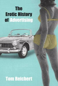 The_Erotic_History_of_Advertis