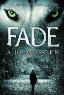 Fade (the Ragnarok Prophesies, Book One)