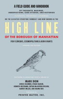 HIGH LINE:A FIELD GUIDE AND HANDBOOK(P)