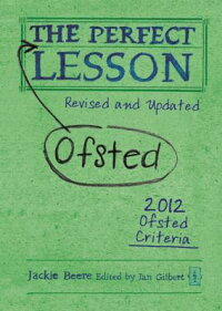 ThePerfect(Ofsted)Lesson:RevisedandUpdated[JackieBeere]
