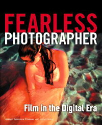 FearlessPhotographer:FilmintheDigitalEra