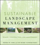 Sustainable Landscape Management: Design, Construction, and Maintenance