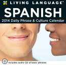 Living Language: Spanish Daily Phrase & Culture Calendar