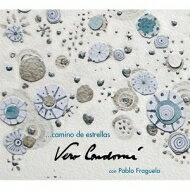 【輸入盤】CaminoDeEstrellas[VeronicaCondomi/PabloFraguela]