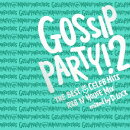GOSSIP PARTY!2 THE BEST OF CELEB HITS R&B N'HOUSE MIX mixed by D.LOCK