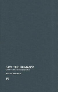 SavetheHumans?:CommonPreservationinAction