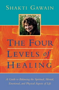 The_Four_Levels_of_Healing:_A