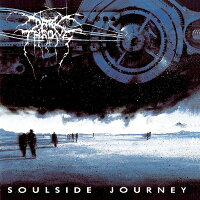 【輸入盤】SoulsideJourney(25thAnniversaryEdition)[Darkthrone]
