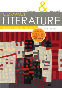 CompactLiterature:Reading,Reacting,Writing,2016MLAUpdateCOMPACTLITERATUREREADINGREA(Kirszner/MandellLiterature)[LaurieG.Kirszner]