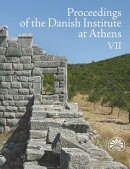 Proceedings of the Danish Institute at Athens VII