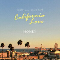 HONEYmeetsISLANDCAFECALIFORNIADREAMING(仮)[(V.A.)]