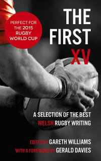 TheFirstXV:ASelectionoftheBestRugbyWriting[GarethWilliams]
