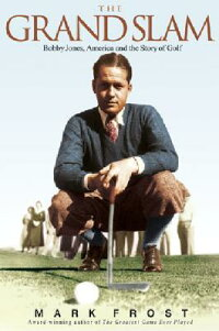 The_Grand_Slam:_Bobby_Jones,_A
