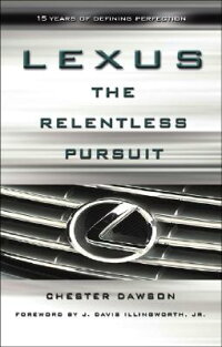 Lexus:_The_Relentless_Pursuit