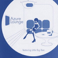 Azure_Lounge_featuring_Little_Big_Bee