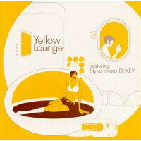 Yellow_Lounge_featuring_Stylus_meets_DJ_KEY