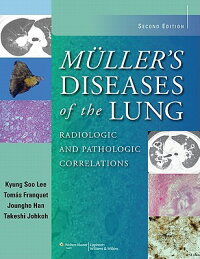 Muller'sDiseasesoftheLung:RadiologicandPathologicCorrelations