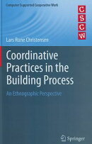 Coordinative Practices in the Building Process: An Ethnographic Perspective