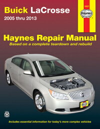 BuickLacrosse2005Thru2013:DoesNotIncludeInformationSpecifictoEassistModels[EditorsofHaynesManuals]