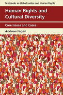 Human Rights and Cultural Diversity: Core Issues and Cases