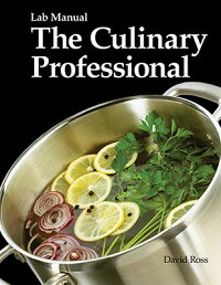 TheCulinaryProfessionalLabManual