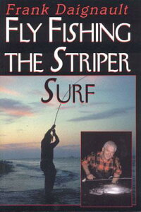 Fly_Fishing_the_Striper_Surf