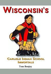 Wisconsin's_Carlisle_Indian_Sc