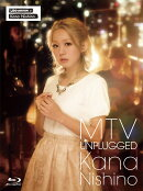 MTV UNPLUGGED KANA NISHINO【初回限定盤】【Blu-ray】
